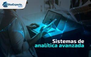 Sistemas de analítica avanzada